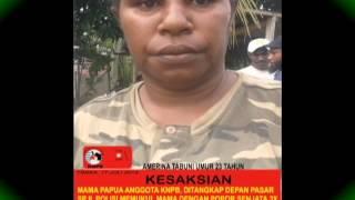 PELANGGARAN HAM, KEKERASAN TNI POLRI TERHADAP 25 AKTIVIS KNPB TIMIKA PAPUA