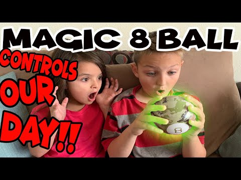 MAGIC 8 Ball CONTROLS our day!