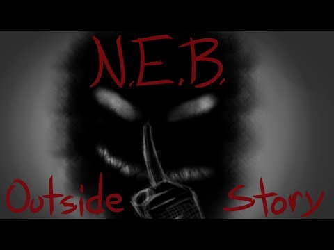 N.E.B. - Outside (Pt.1 Scary Comic Story!)