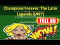 [ [fr33 m0v1e] ] No.95 Champions Forever: The Latin Legends (1997) #The7396dqblz