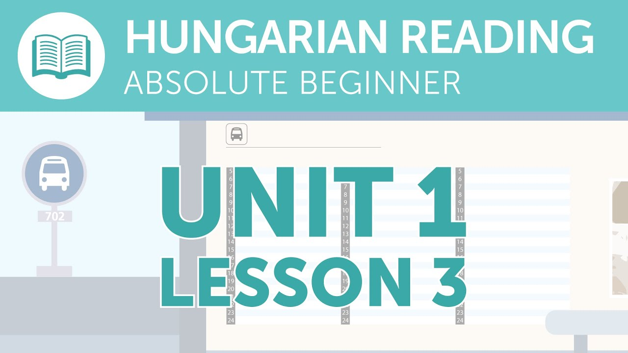Hungarian Reading Practice for Absolute Beginners - Reading the Bus Schedule