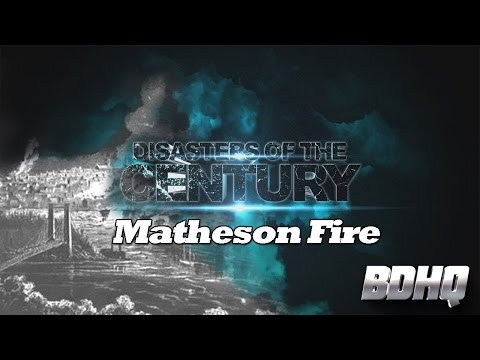 Matheson Fire - Disasters Of The Century