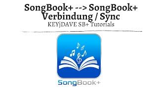 SongBook+ iOSApp Tutorials- Verbindung SongBook zu SongBook, Songs teilen.Synchronisation, Sharing