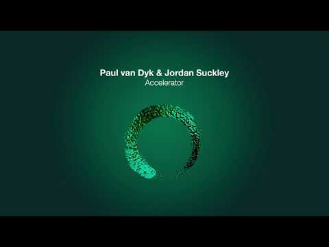 Paul van Dyk & Jordan Suckley - Accelerator
