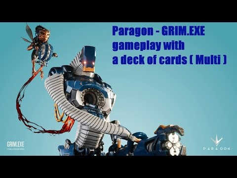видео: paragon - grim.exe gameplay with a deck of cards ( multi ) Гайд