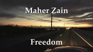 Maher Zain - Freedom Lyrics