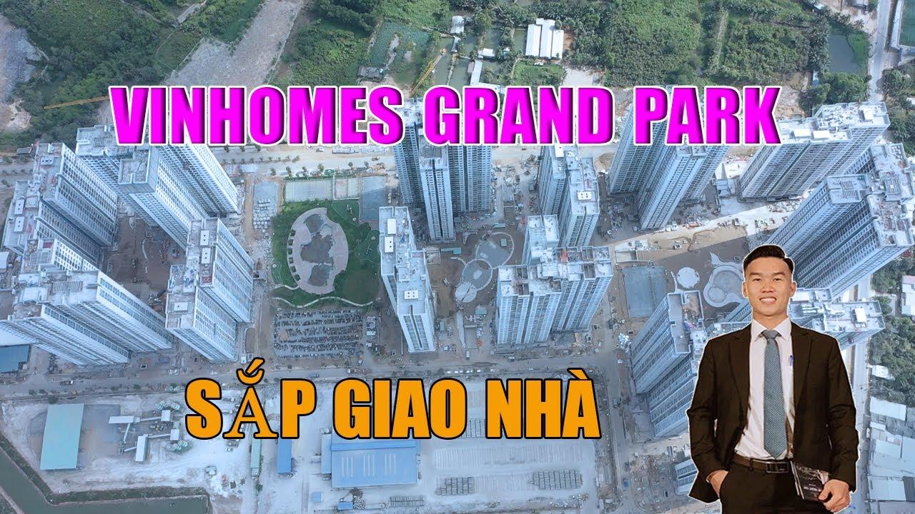 Tiến độ Vinhomes Grand Park quận 9 mới nhất thời điểm sắp bàn giao nhà | Đỗ Hoàng Sinh