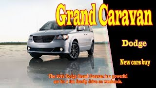 2019 dodge grand caravan sxt | 2019 dodge grand caravan gt | 2019 dodge grand caravan price