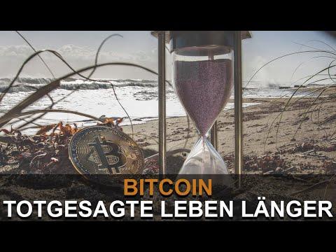 BITCOIN TOTGESAGTE LEBEN LÄNGER