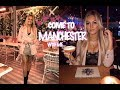 MANCHESTER VLOG ...| 22ND BIRTHDAY DINNER & NIGHT OUT!!