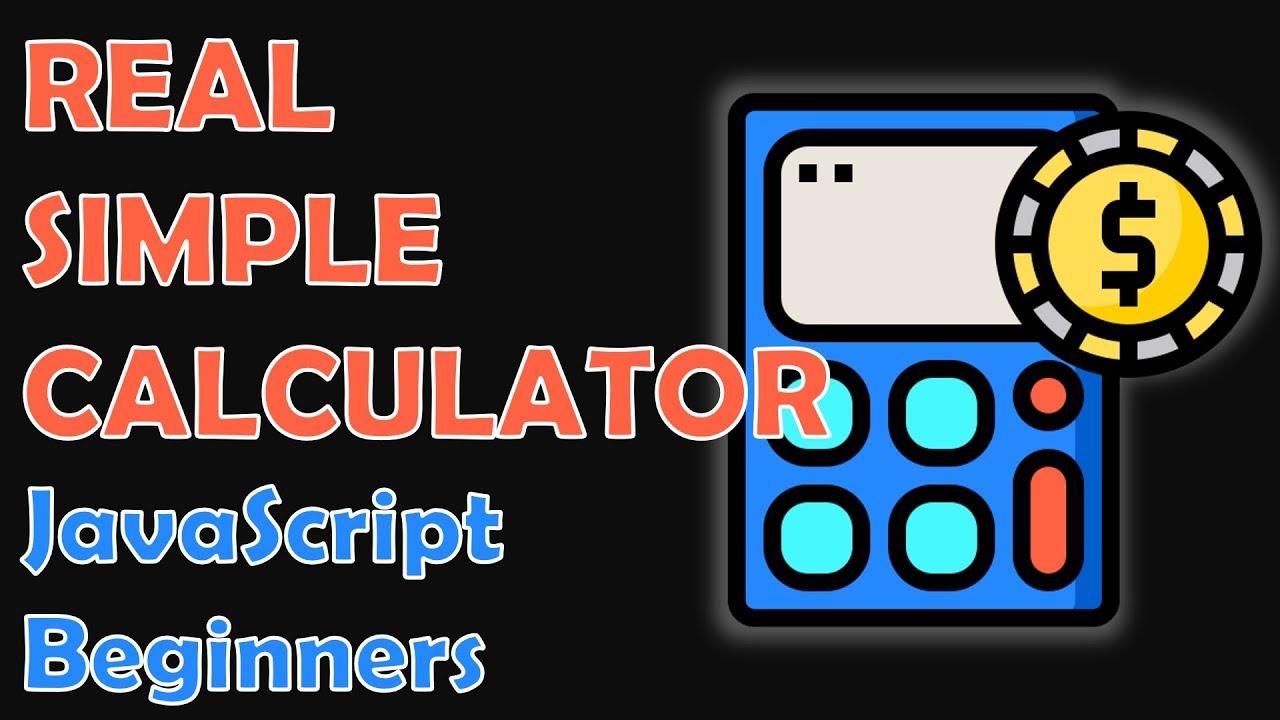 Build a Calculator App With JavaScript [Beginners]
