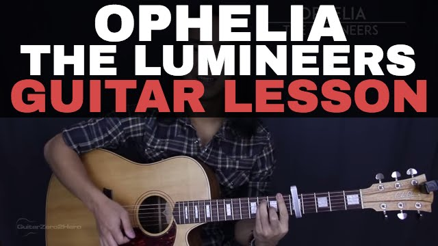 Ophelia The Lumineers Acoustic Guitar Tutorial Lesson Youtube
