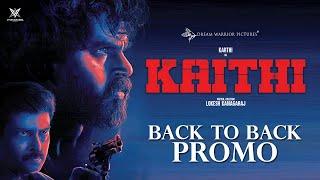 Kaithi - Back To Back Promos | Karthi | Lokesh Kanagaraj | Sam CS | S R Prabhu