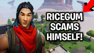RiceGum Scams Himself And It Backfires! (Scammer Gets Scammed) Fortnite Save The World