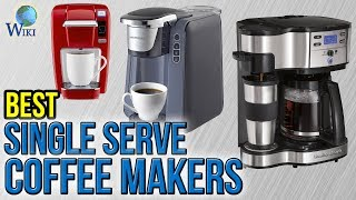 10 best single serve coffee makers 2017