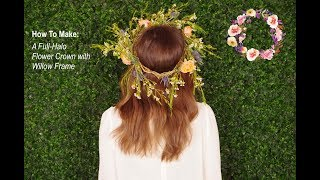 How To Make a Full Halo Crown with a Willow Frame
