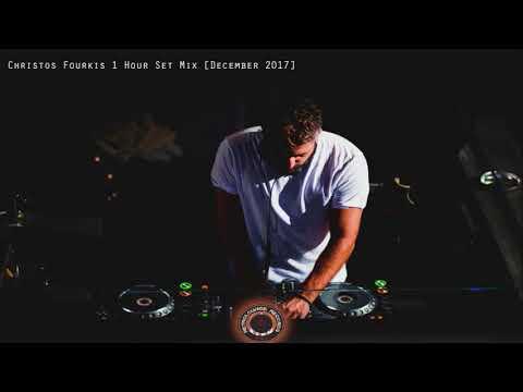 Christos Fourkis Set Mix [December 2017]