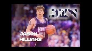 Jason Williams - Sacramento Kings Mix