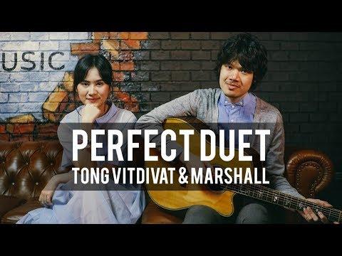 Ed Sheeran - Perfect Duet (Tong Vitdivat & Marshall The BroSis Cover)