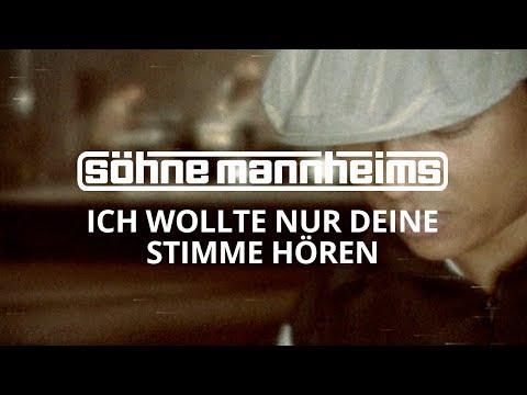 Söhne Mannheims - Ich wollt nur deine Stimme hörn [Official Video]