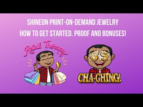 ShineOn Print On Demand Jewelry, How To Get Started, Proof, Bonuses
