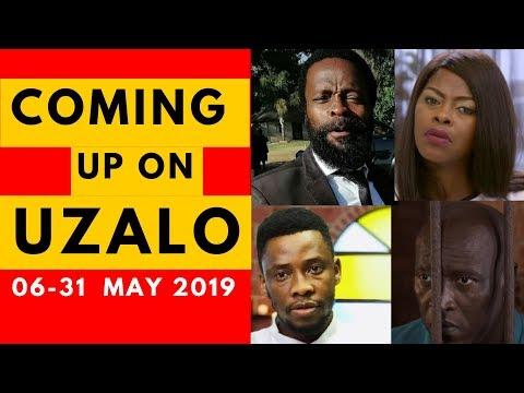 Coming Up On Uzalo 06 May-31 May 2019 [Fantastic]