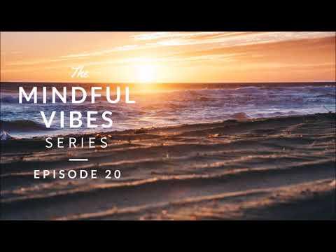 Mindful Vibes - Episode 20 (Jazz Hop Mix) [HD]