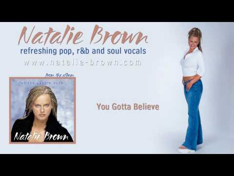 Natalie Brown  You Gotta Believe From Let The Candle Burn