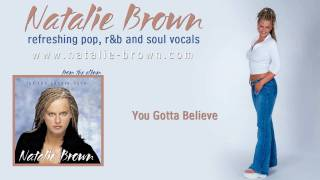 Natalie Brown - You Gotta Believe (From Let The Candle Burn)