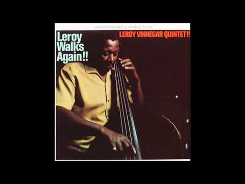 Leroy Vinnegar -  Leroy Walks Again!! ( Full Album )