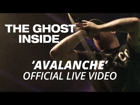 The Ghost Inside - Avalanche (Official HD Live Video)