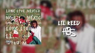 Lil Keed   Hbs (official Audio)