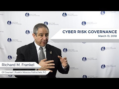 Richard M. Frankel Talks Liability and Fiduciary Duty After a Cyber Breach | Skytop Strategies