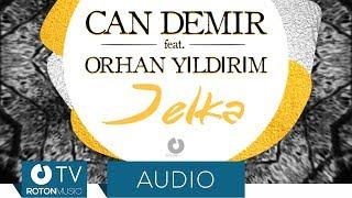 Can Demir feat. Orhan Yıldırım - Jelka (Official Audio)