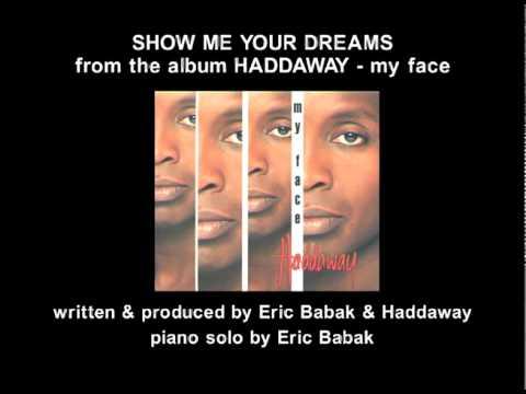 Haddaway Show me your dreams