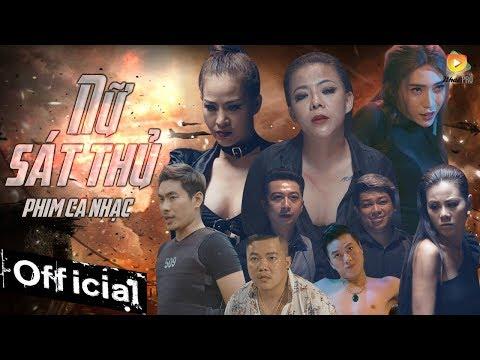 Phim Ca Nhạc Nữ Sát Thủ - Nhật Nguyệt, Kiều Minh Tuấn, Nam Thư, Hoàng Mèo, Hứa Minh Đạt, Thanh Tân