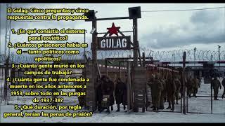 El Gulag: 5 Preguntas y 5 Respuestas