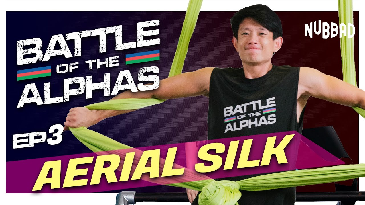 Download Aerial Silk | Battle Of The Alphas Ep 3 | Nubbad TV | SGAG