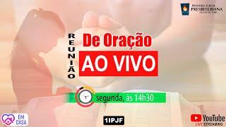 ((( REUNIÃO DE ORAÇÃO - LIVE - 29/06/2020 )))