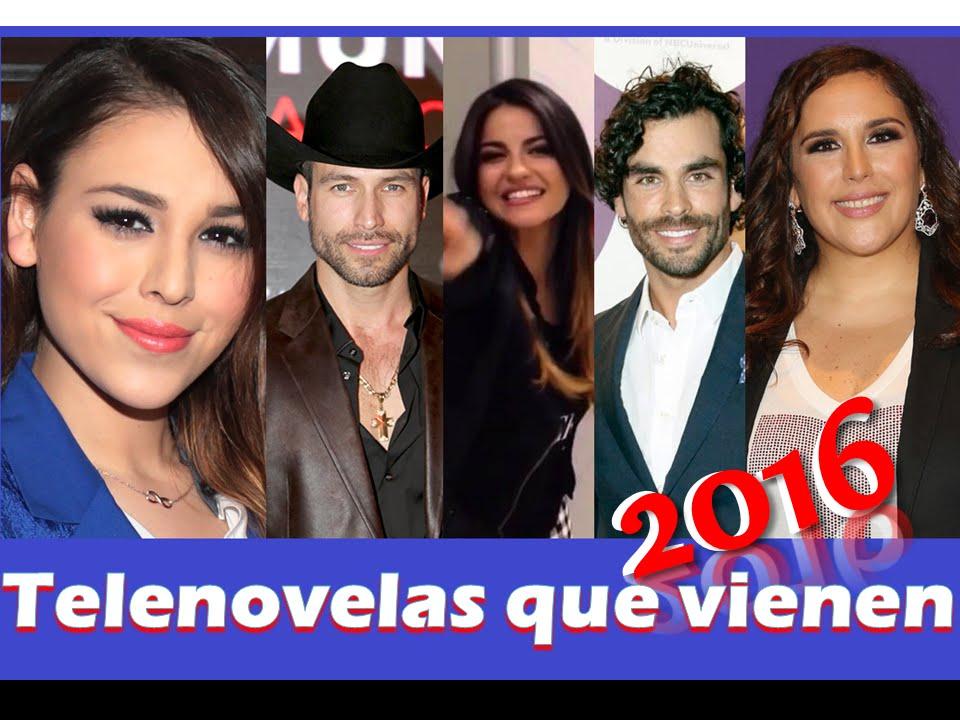 Que Telenovelas Vienen!! 2016, 2015, 2017 Reportaje, Lista Completa