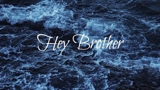 Avicii - Hey Brother (lyrics)