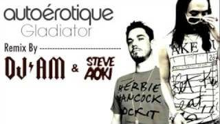 Download AutoErotique - Gladiator (Steve Aoki x DJ AM Remix) MP3 song and Music Video