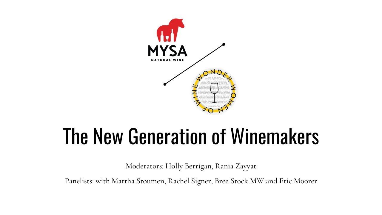 MYSA // Wonder Women of Wine Panel: The New Generation of Winemakers