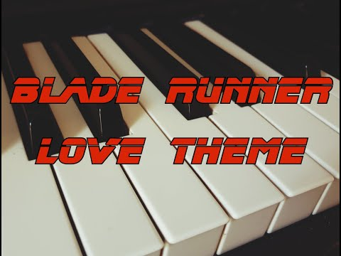 Blade Runner - Love Theme (Piano Arrangement)