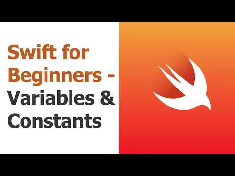 Swift for Beginners Part 2: Variables & Constants thumbnail