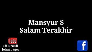 Mansyur S - Salam Terakhir - Karaoke