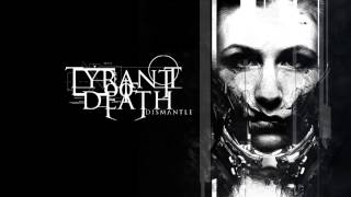 Tyrant Of Death-Dismantle