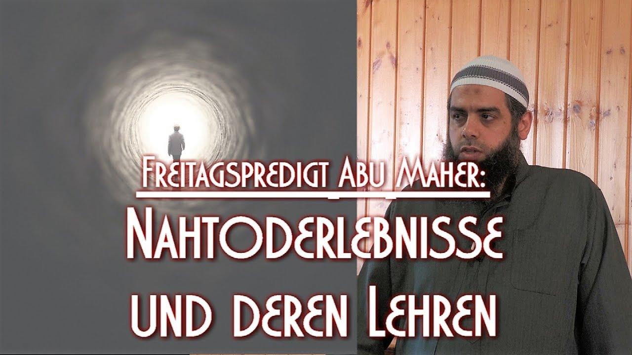 NAHTODERLEBNISSE UND DEREN LEHREN mit Abu Maher in