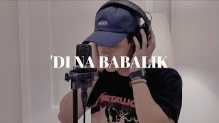 'Di Na Babalik - This Band (Punk Rock Cover by The Ultimate Heroes)