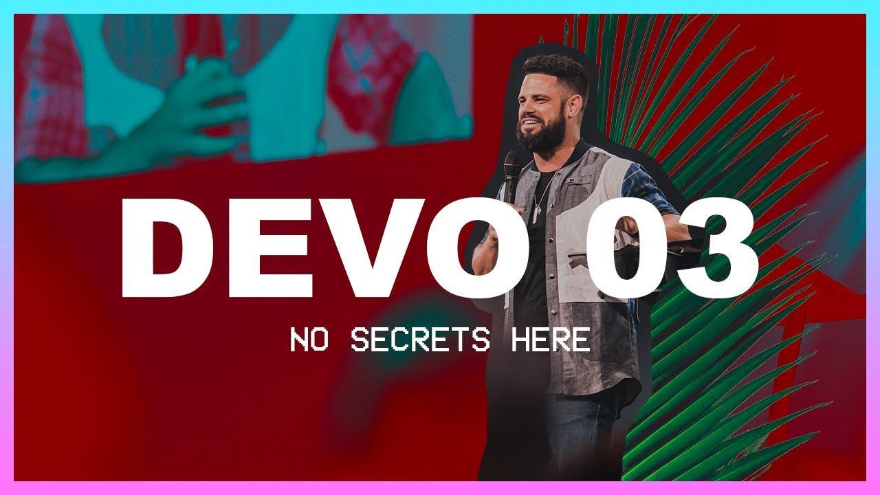 Steven Furtick | No Secrets Here | Day 3 Devo | Elevation Youth